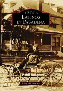 Latinos in Pasadena (CA) (Images of America)