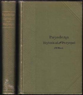Pasadena Historical and Personal
